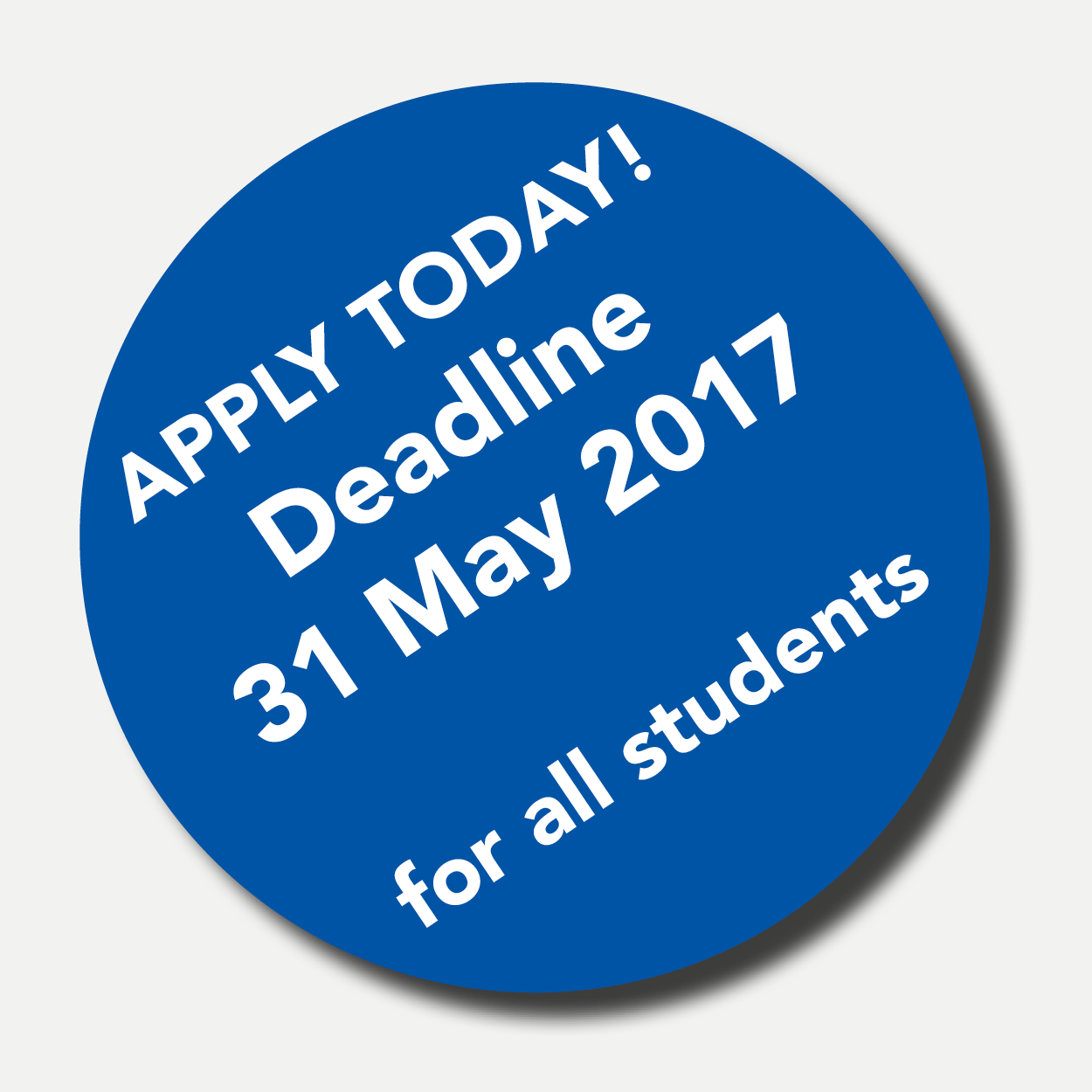 Our deadlines for EU and international students!